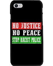 No Justice No Peace Stop Racist Police Phone Case thumbnail