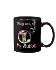 Stay Out Of My Bubble Chihuahua Mug tile