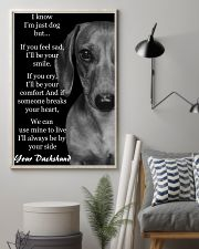 I Know I'm Just Dog But Dachshund Text 3 11x17 Poster lifestyle-poster-1