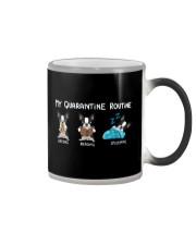 My Quarantine Routine boston3 Color Changing Mug thumbnail