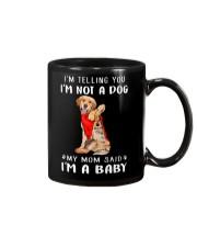 I'm Telling You I'M Not A Dog My Mom Retrievers Go Mug thumbnail
