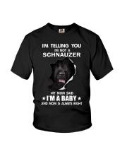 i'm telling you i'm not a schnauzer  Youth T-Shirt thumbnail