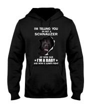 i'm telling you i'm not a schnauzer  Hooded Sweatshirt thumbnail
