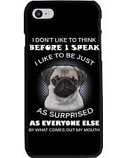 I Don'T Like To Think Before I Speak Pug Phone Case thumbnail