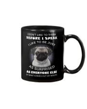 I Don'T Like To Think Before I Speak Pug Mug thumbnail