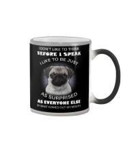 I Don'T Like To Think Before I Speak Pug Color Changing Mug thumbnail