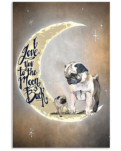 I Love You To The Moon Back Pug