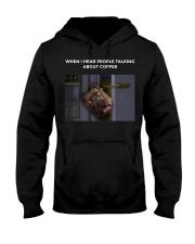 When I Hear People Talking About Pitbull Coffee Hooded Sweatshirt thumbnail