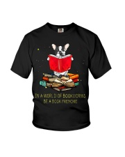 In A Worl D Of Bookworms Be A Book Frenchie Youth T-Shirt thumbnail