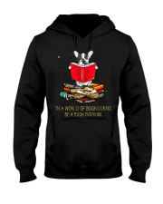 In A Worl D Of Bookworms Be A Book Frenchie Hooded Sweatshirt thumbnail