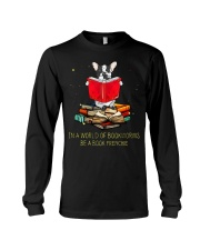 In A Worl D Of Bookworms Be A Book Frenchie Long Sleeve Tee thumbnail