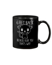 6 Feet Back Because Fluff You That'S Why Cat Mug thumbnail