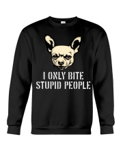 I Only Bite Stupid People Chihuahua2 Crewneck Sweatshirt thumbnail