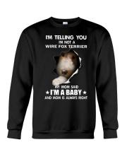 i'm telling you i'm not a wire fox terrier  Crewneck Sweatshirt thumbnail