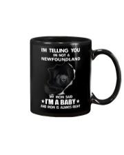 I'm telling you i'm not a newfoundland Mug thumbnail