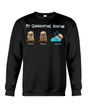 My Quarantine Routine  pug3 Crewneck Sweatshirt tile