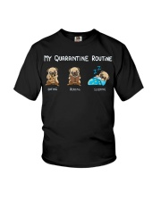 My Quarantine Routine  pug3 Youth T-Shirt thumbnail