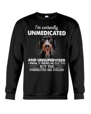 im currently unsupervised dachshund Crewneck Sweatshirt thumbnail