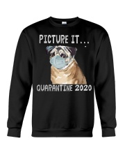 Picture It Quarantine 2020 pug Crewneck Sweatshirt thumbnail