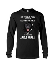 i'm telling you i'm not a schipperke Long Sleeve Tee thumbnail