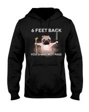 6 feet back you shall not pass Hooded Sweatshirt thumbnail