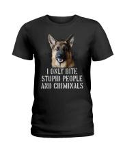 I Only Bite Stupid Peo Ple German Shepherd Crimina Ladies T-Shirt thumbnail
