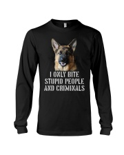 I Only Bite Stupid Peo Ple German Shepherd Crimina Long Sleeve Tee thumbnail