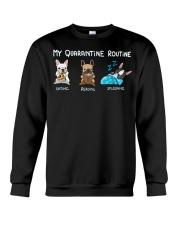 My Quarantine Routine frenchie2 Crewneck Sweatshirt thumbnail