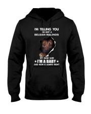 Im telling you im not a belgian malinois edition Hooded Sweatshirt thumbnail