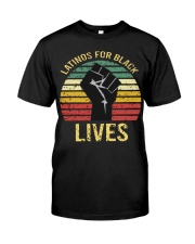 Latinos For Black Lives Classic T-Shirt front