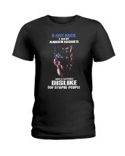 6 Feet Back I Have Anger Issues And feet back 1 Ladies T-Shirt thumbnail