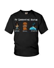 My Quarantine Routine dachshund3 Youth T-Shirt thumbnail
