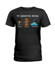 My Quarantine Routine dachshund3 Ladies T-Shirt thumbnail
