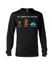 My Quarantine Routine dachshund3 Long Sleeve Tee thumbnail