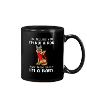 I'm Telling You I'M Not A Dog My Mom Mug thumbnail