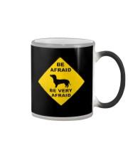 Be afreid be very afaid dachshund Color Changing Mug thumbnail