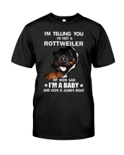 I'm telling you i'm not a rottweiler Classic T-Shirt front