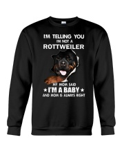 I'm telling you i'm not a rottweiler Crewneck Sweatshirt thumbnail