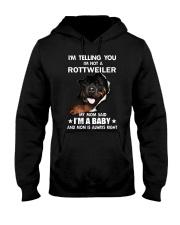 I'm telling you i'm not a rottweiler Hooded Sweatshirt thumbnail