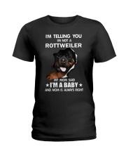 I'm telling you i'm not a rottweiler Ladies T-Shirt thumbnail