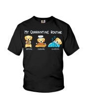 My Quarantine Routine Labrador Retriever3 Youth T-Shirt thumbnail