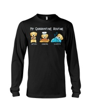 My Quarantine Routine Labrador Retriever3 Long Sleeve Tee thumbnail