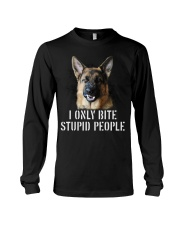 I Only Bite Stupid People German Shepherd Long Sleeve Tee thumbnail