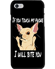 If you touch my phne i will bite you  Phone Case thumbnail