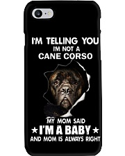Im telling you im not a cane corso edition Phone Case thumbnail