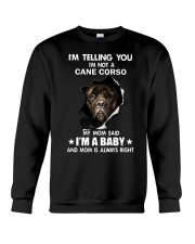 Im telling you im not a cane corso edition Crewneck Sweatshirt thumbnail