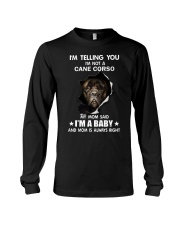 Im telling you im not a cane corso edition Long Sleeve Tee thumbnail