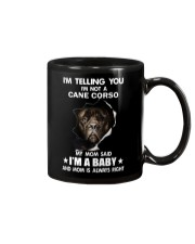 Im telling you im not a cane corso edition Mug tile