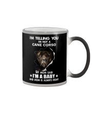 Im telling you im not a cane corso edition Color Changing Mug thumbnail