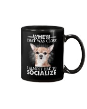 Whew That Was Close I Almost Had To Chihuahua Mug thumbnail